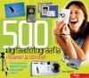 """Raamat """"500 Digitaalfotograafia nõuannet"""""""
